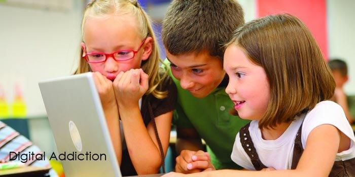 Digital Addiction, Digital Addiction To kids