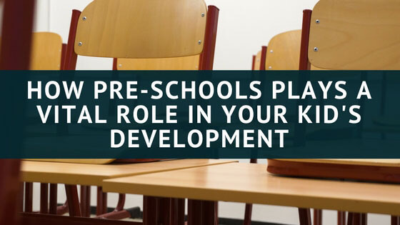 How-Pre-schools-plays-a-vital-role-in-your-kid's-Development
