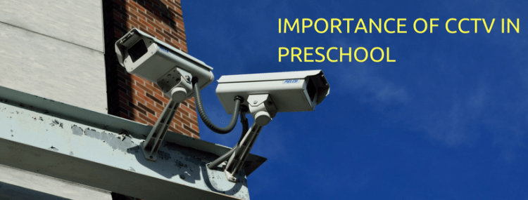 Importance-of-cctv-in-preschool