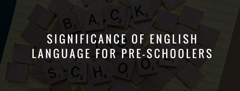 Significance-Of-English-Language-for-Pre-schoolers
