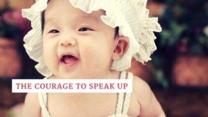 The-courage-to-speak-up