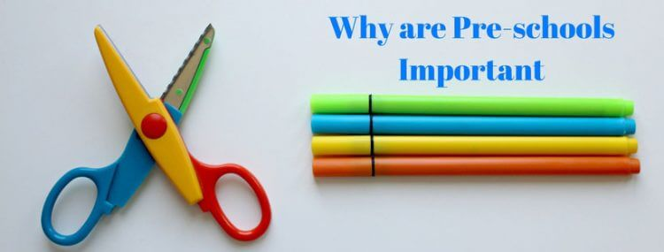 Why-are-Pre-schools-Important