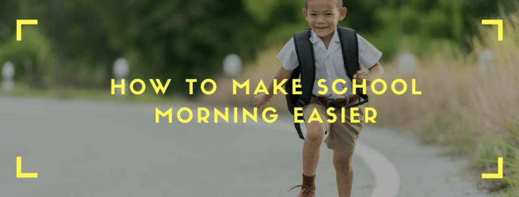 how-to-make-school-morning-easier