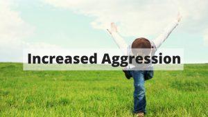 increased-aggression