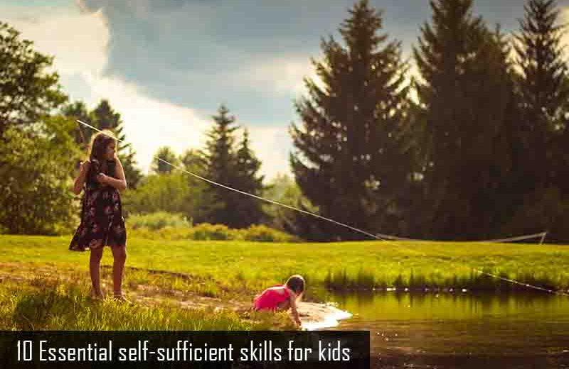 10 Essential self-sufficient skills for kids, 10 Essential Self-Sufficient Skills for kids