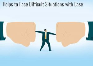 Face-Difficult-Situations-with-Ease