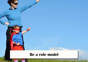 Be-a-role-model