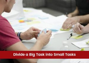 Divide-a-Big-Task-into-Small-Tasks