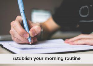 Establish-your-morning-routine.