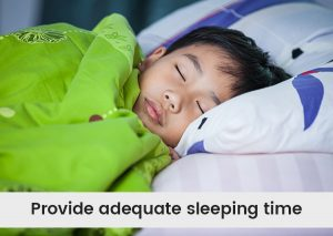 Provide-adequate-sleeping-time.