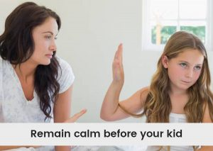 Remain-calm-before-your-kid.