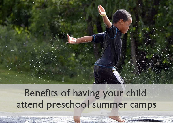 benefits-of-having-your-child-attend-preschool-summer-camps