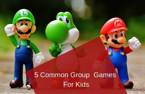 5 Common Group Games for Kids, 5 Common Group Games for Kids