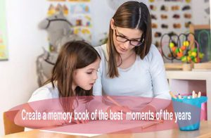 create-a-memory-book-of-the-best-moments-of-the-years