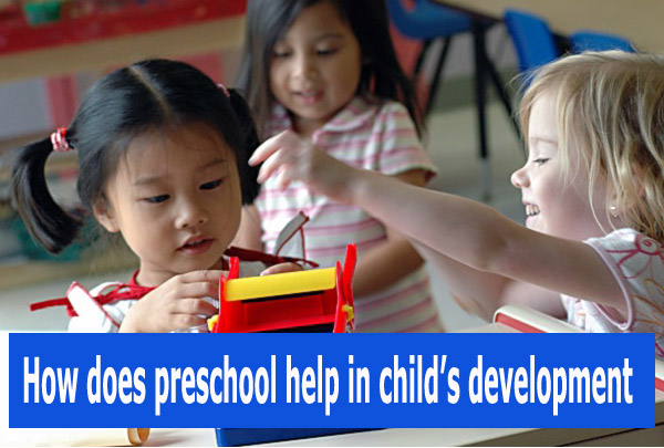 how-does-preschool-help-in-child-development