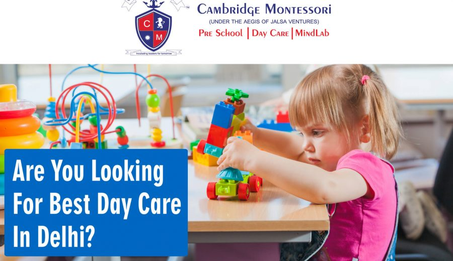 Best Day Care in Delhi